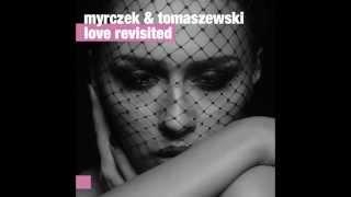 """Myrczek & Tomaszewski - """"Then I"""