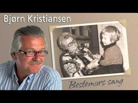 Bjørn Kristiansen - Bestemors sang