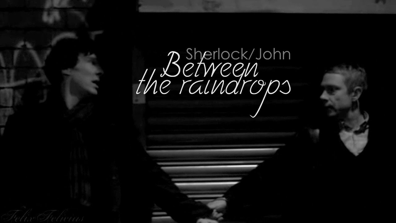 Sherlock Bbc Quotes Wallpaper Sherlock John Between The Raindrops The Reunion Youtube