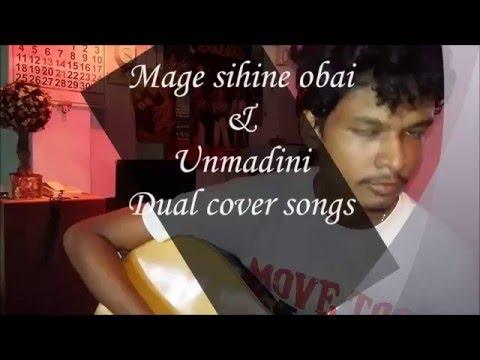 Mage Sihine Obai Unmadini Dual Cover