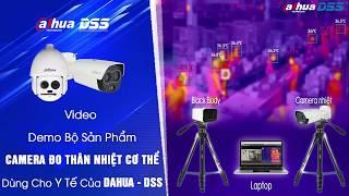 Camera Đo Nhiệt Độ Cơ Thể Của Dahua DSS