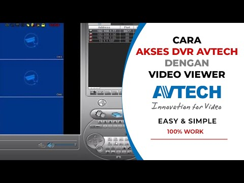 How To Remote View DVRs Avtech With Video Viewer