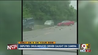Deputies: Drug-induced driver caught on camera