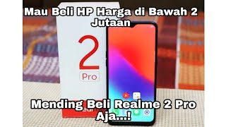 Turun Harga!! HP Baru Resmi Ram 4GB siap Gaming | Unboxing & Review Realme 2 Pro.
