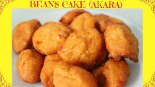 How to Fry Akara   Beans Cake   Acaraje   Nigerian Street Food
