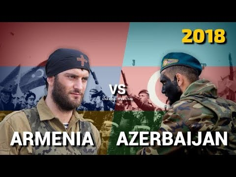 Armenia vs Azerbaijan - Military Power Comparison 2018