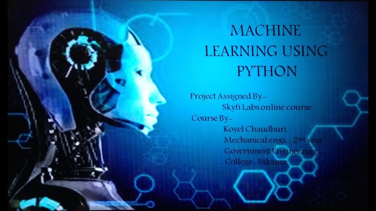 Machine Learning using python - YouTube