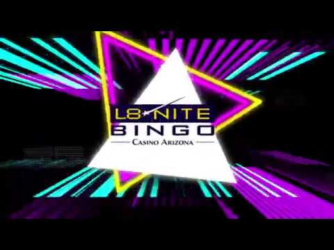 L8 Nite Bingo at Casino Arizon...