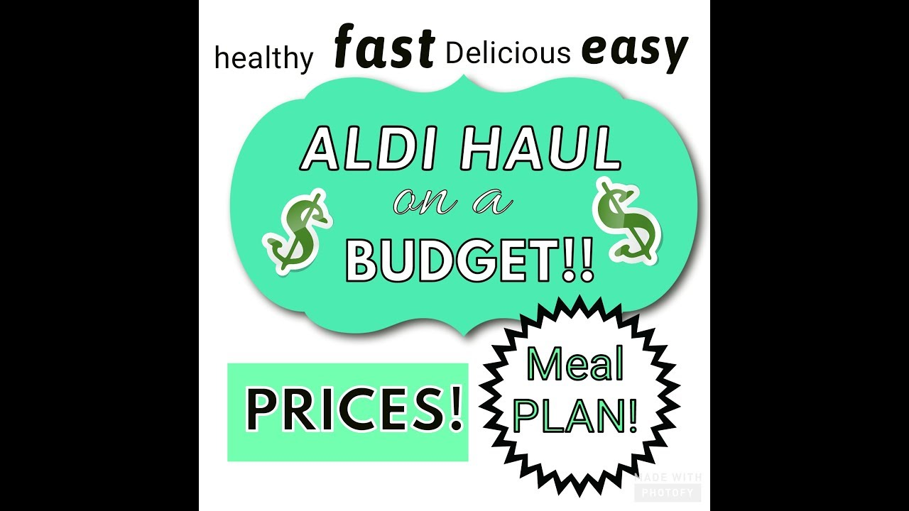 ALDI HAUL with PRICES & EASY MEAL PLAN   2 weeks $80!!