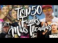 Top 50 Funk Mais Tocados 2017