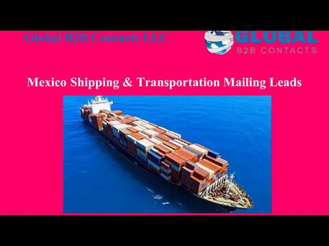 Mexico Shipping Transportation Mailing Leads