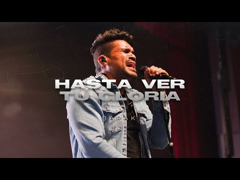 """Barak - Hasta Ver Tu Gloria   """"Video Oficial""""  Radical Live"""