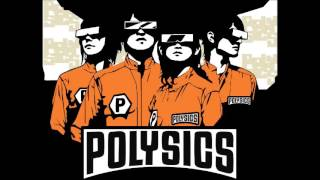 POLYSICS - Catch On Everywhere
