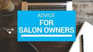Best Advice for Salon Owners - TheSalonGuy