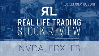 Real Life Stock Review December 19, 2018