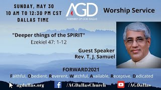Deeper Things of the Spirit - Pastor T J Samuel / Dr. Leslie Verghese