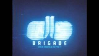 Brigade - Pilot