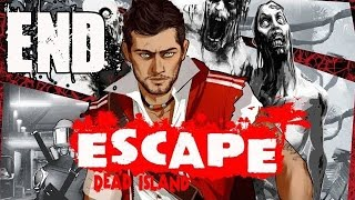 Escape Dead Island Ending and Final Boss