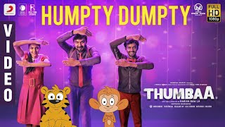 Thumbaa - Humpty Dumpty Video | Sivakarthikeyan | Darshan | Santhosh Dhayanidhi