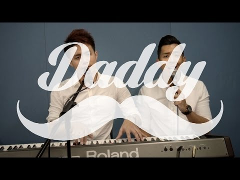 PSY - Daddy (Cover by Gary Song & Javin Tham)