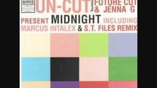 Un-Cut - Midnight (Marcus Intalex & ST Files)