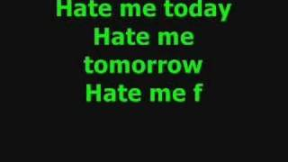 Hate me today by Blue October with lyrics