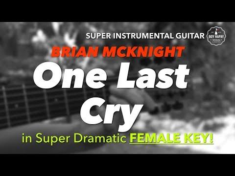 Видео One Last Cry (Musical Recording)
