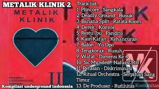 Download METALIK KLINIK 2 FULL ALBUM (album kompilasi underground)