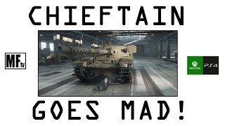 Chieftain goes Mad! - World of Tanks Console ( Xbox / PS4 )