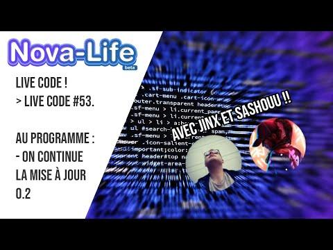 NOVA-LIFE - LIVE CODE #53