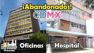 Lugares abandonad0s de la Ciudad de México   PARTE 1