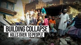 Over 10 killed after cylinder blast leads to building collapse in UP'S Mau