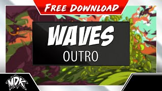 Repeat youtube video MDK - Waves (Outro) [Free Download]