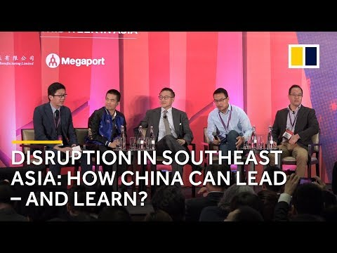 SCMP China Conference: Disruption in Southeast Asia: How China can lead – and learn?