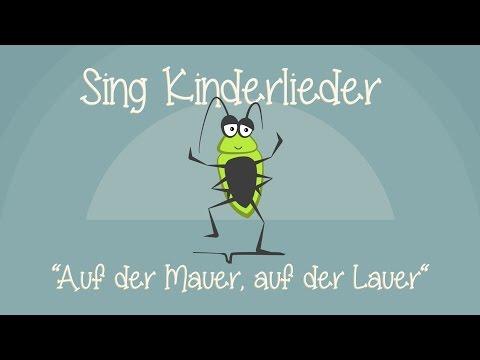 Auf der Mauer, auf der Lauer - Kinderlieder zum Mitsingen | Sing Kinderlieder