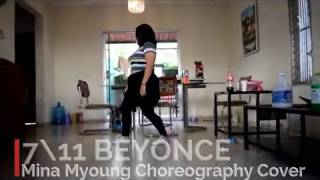 7/11 Beyonce Mina Myoung Choreography Cover