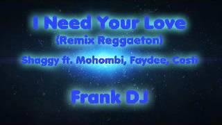 Shaggy Ft Mohombi Faydee Costi I Need Your Love - Remix Frank Dj.mp3