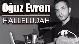 Hallelujah - Oğuz Evren