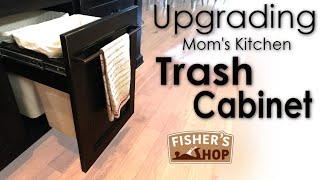 Woodworking: Upgrading Mom's Trash Cabinet