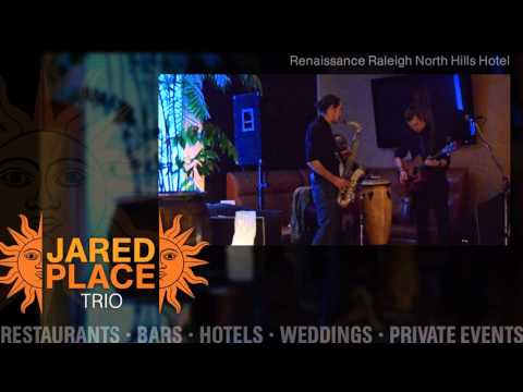 Jared Place Trio - Renaissance Raleigh North Hills Hotel