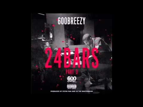 Song Discussion: 600Breezy- 24 Bars Pt.3