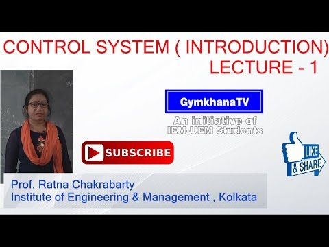 CONTROL SYSTEM   LECTURE -1   PROF. RATNA CHAKARBARTY   Gymkhana TV   IEM