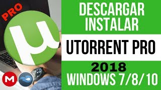 Descargar e Instalar uTorrent PRO 2017 FULL Español│Para Windows XP/7/8/10 32 y 64 Bits