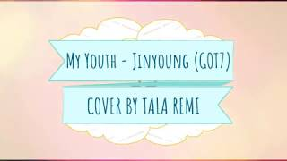 COVER   My Youth by Jinyoung (GOT7)