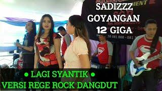 Lagi Syantik Siti Badriah ||VERSI REGE ROCK DANGDUT Cover LIVE SHOW