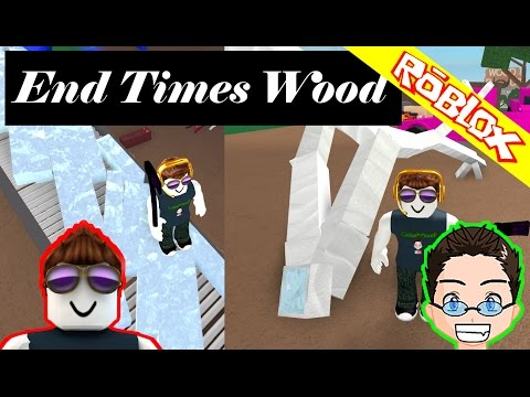 Roblox - Lumber Tycoon 2 - End Times Wood