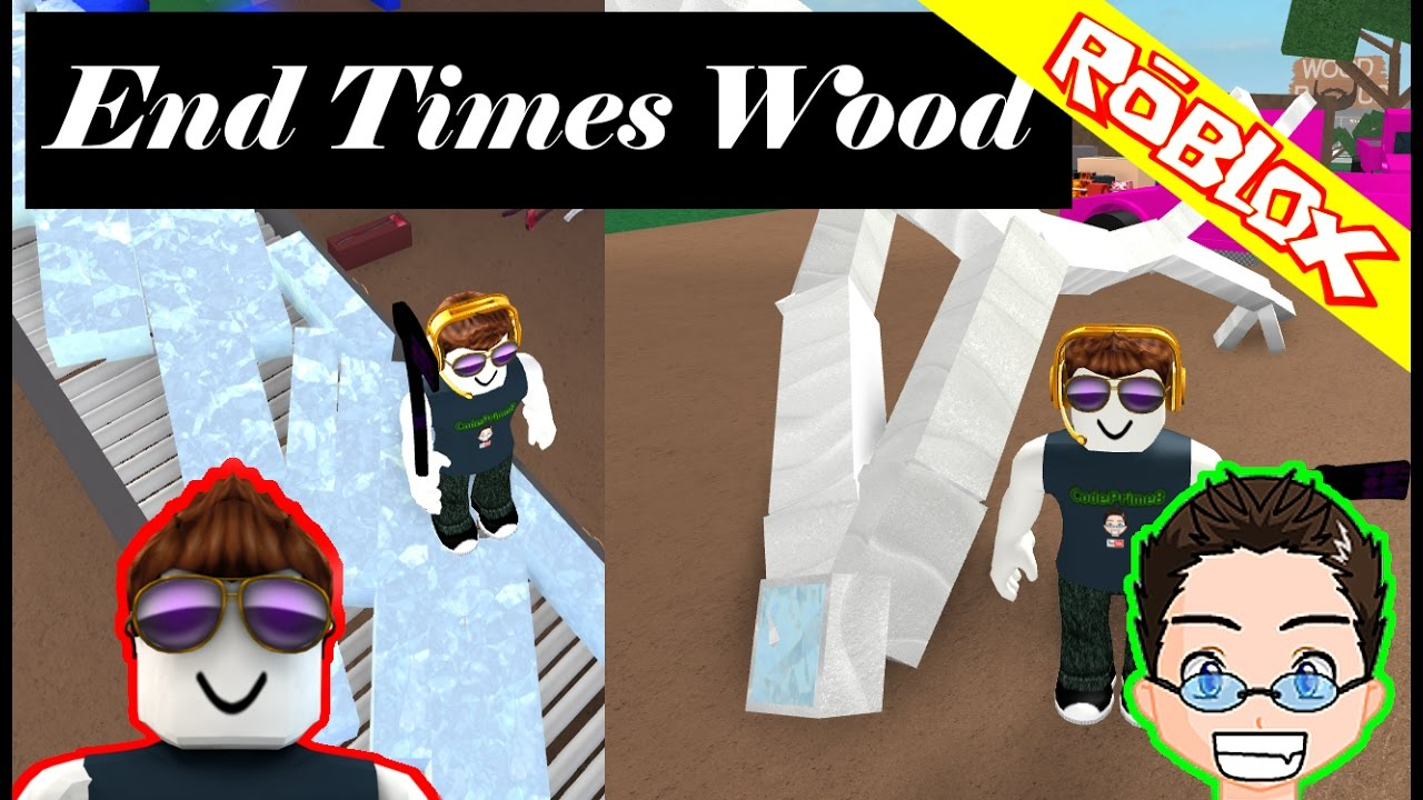 roblox lumber tycoon 2 end times wood youtube. Black Bedroom Furniture Sets. Home Design Ideas