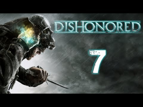 Let's Play Dishonored | Part 7 | TRAIL OF BLOOD