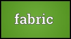 Fabric Meaning