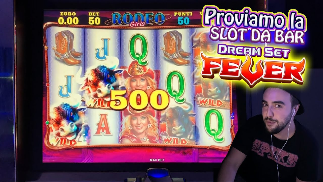 SLOT DA BAR - Proviamo la DREAM SET FEVER con 100€!